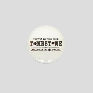 Tombstone Mini Button