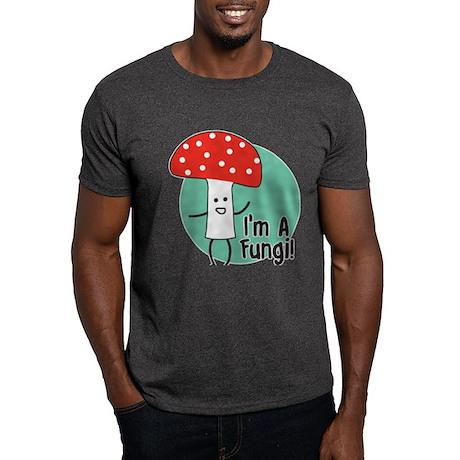 I'm A Fungi Dark T-Shirt