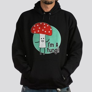 I'm A Fungi Hoodie (dark)