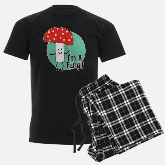 I'm A Fungi Pajamas