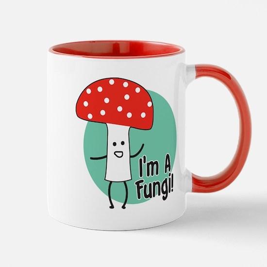 I'm A Fungi Mug