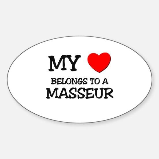 My Heart Belongs To A MASSEUR Oval Decal