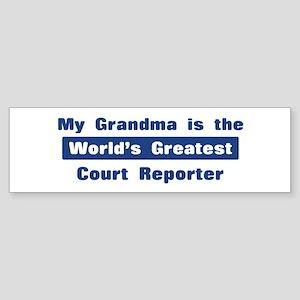Grandma is Greatest Court Rep Bumper Sticker