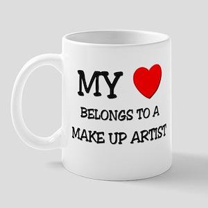 My Heart Belongs To A MAKE UP ARTIST Mug