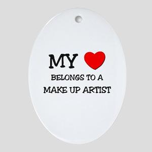 My Heart Belongs To A MAKE UP ARTIST Ornament (Ova
