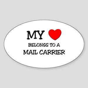 My Heart Belongs To A MAIL CARRIER Oval Sticker