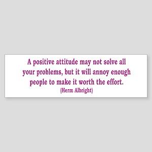 Positive Attitude Bumper Sticker