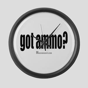 Got Ammo? Large Wall Clock