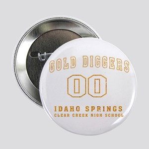 "Gold Diggers 2.25"" Button (10 pack)"