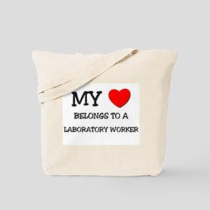 My Heart Belongs To A LABORATORY WORKER Tote Bag