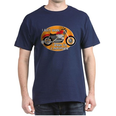 I Dream I'm A Motorcyle Dark T-Shirt