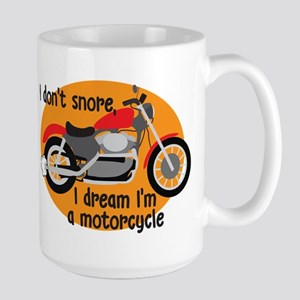 I Dream I'm A Motorcyle Large Mug