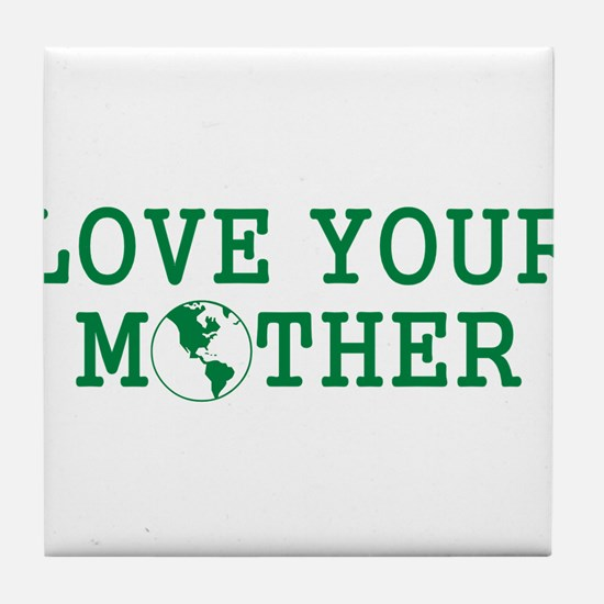 Funny Love your mother Tile Coaster