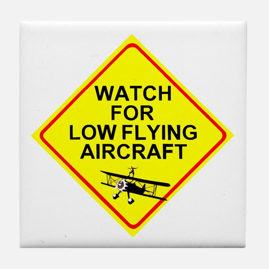 Watch for LOW FLYING A/C Tile Coaster
