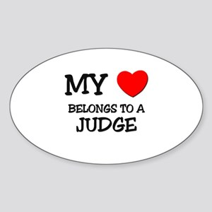 My Heart Belongs To A JUDGE Oval Sticker