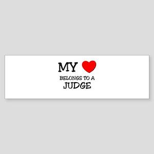 My Heart Belongs To A JUDGE Bumper Sticker