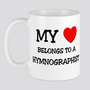 My Heart Belongs To A HYMNOGRAPHIST Mug
