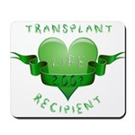 Transplant Recipient 2007 Mousepad