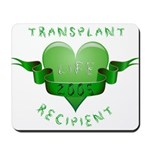 Transplant Recipient 2005 Mousepad
