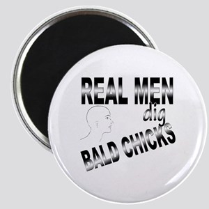Real Men Dig Bald Chicks Magnet