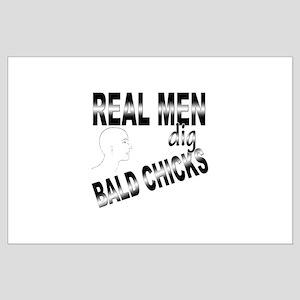 Real Men Dig Bald Chicks Large Poster