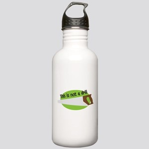 This Is Not A Drill Stainless Water Bottle 1.0L