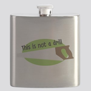 This Is Not A Drill Flask