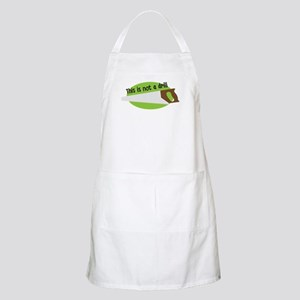 This Is Not A Drill Light Apron