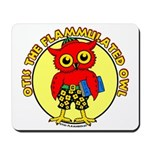 Otis the Flammulated Owl Mousepad