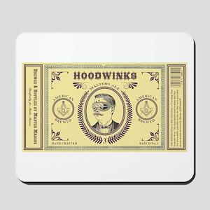 Hoodwinks Mousepad