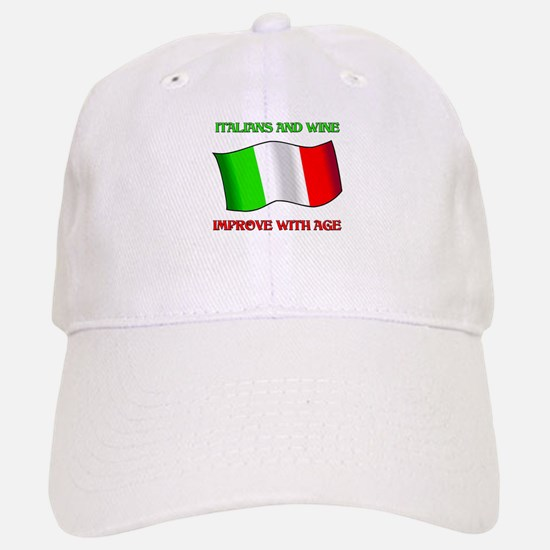 Italians and Wine Improve With Age Baseball Baseball Cap