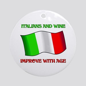 Italians and Wine Improve With Age Ornament (Round