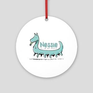 Nessie is in da house Round Ornament