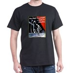 The most important Wheels- Black T-Shirt