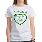 I Contain Recycled Parts Women's T-Shirt