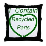 I Contain Recycled Parts Throw Pillow