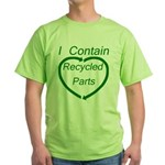 I Contain Recycled Parts Green T-Shirt