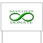 Save Lives. Donate. Yard Sign