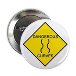 Dangerous Curves Sign Button
