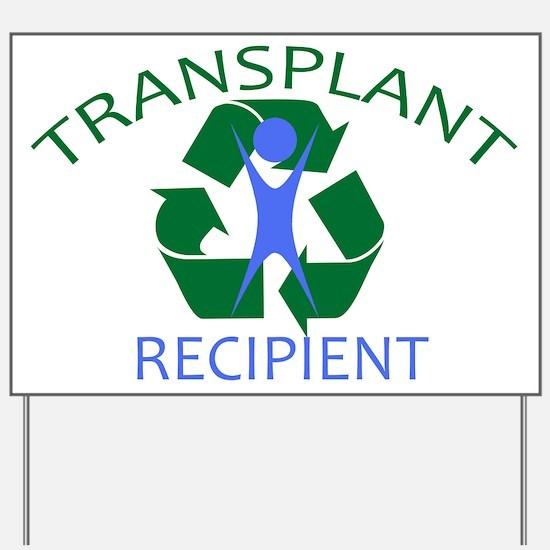 Transplant Recipient Yard Sign