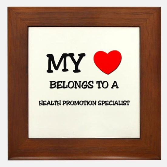 My Heart Belongs To A HEALTH PROMOTION SPECIALIST