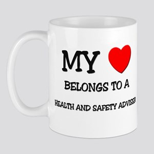 My Heart Belongs To A HEALTH AND SAFETY ADVISER Mu