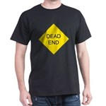 Dead End Sign Black T-Shirt