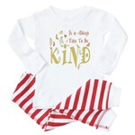 Always Time to be Kind Baby Pajamas