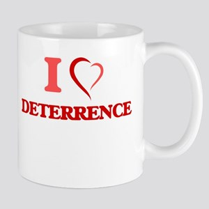 I love Deterrence Mugs