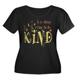 Always Time to be Kind Plus Size T-Shirt