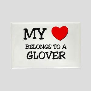 My Heart Belongs To A GLOVER Rectangle Magnet
