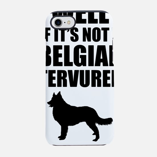 Belgian-Tervuren.png iPhone 7 Tough Case