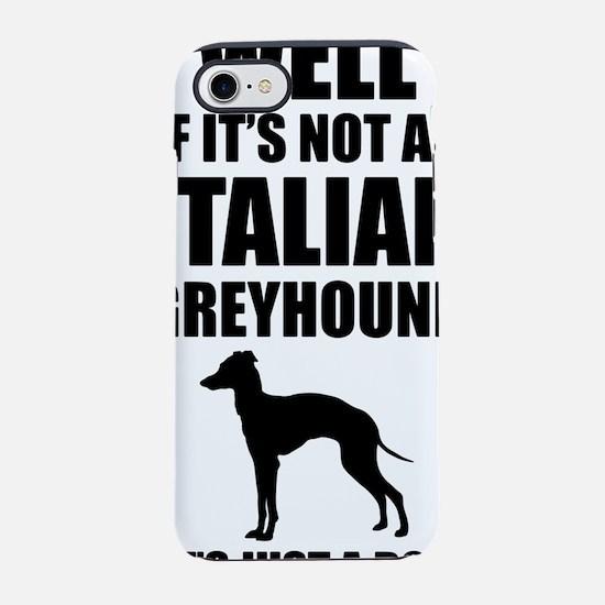 Italian-Greyhound.png iPhone 7 Tough Case