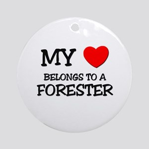 My Heart Belongs To A FORESTER Ornament (Round)